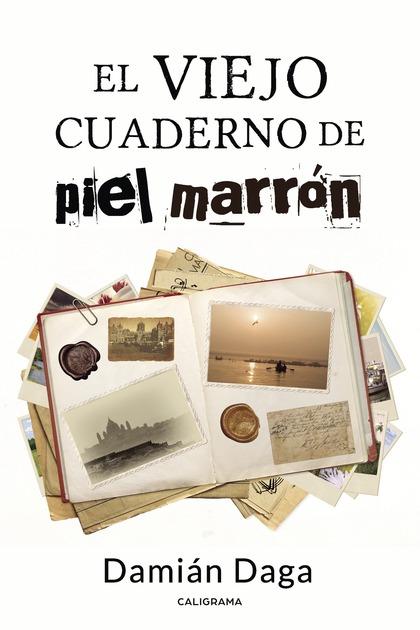 EL VIEJO CUADERNO DE PIEL MARRÓN.