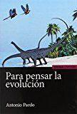 PARA PENSAR LA EVOLUCIÓN.