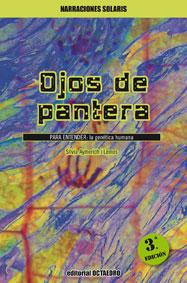 OJOS DE PANTERA : PARA ENTENDER : LA GENÉTICA HUMANA