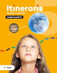 ITINERARIS. MEDI SOCIAL 5.