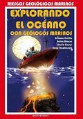 RIESGOS GEOLÓGICOS MARINOS : EXPLORANDO EL OCÉANO CON GEÓLOGOS MARINOS
