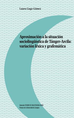 APROXIMACIÓN A LA SITUACIÓN SOCIOLINGÜÍSTICA DE TÁNGER-ARCILA: VARIACIÓN LÉXICA