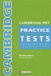 CAMBRIDGE PET PRACTICE TESTS TEACHER´S BOOK. FOR THE PRELIMINARY ENGLISH TEST