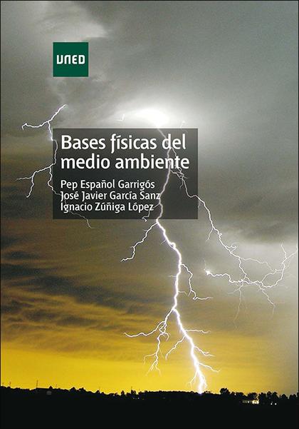 BASES FÍSICAS DEL MEDIO AMBIENTE