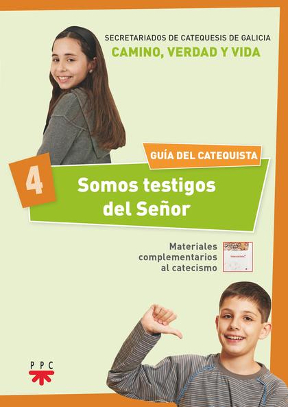 SOMOS TESTIGOS DEL SEÑOR 4.GUIA DEL CATE