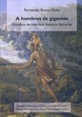 A HOMBROS DE GIGANTES : ESTUDIOS TEORÍA E HISTORIA LITERARIAS