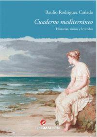 CUADERNO MEDITERRANEO. HISTORIAS, MITOS Y LEYENDAS