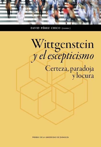 WITTGENSTEIN Y EL ESCEPTICISMO                                                  CERTEZA, PARADO