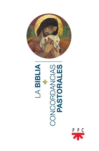 LA BIBLIA+CONCORDANCIAS PASTORALES.