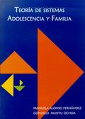 TEORÍA DE SISTEMAS : ADOLESCENCIA Y FAMILIA