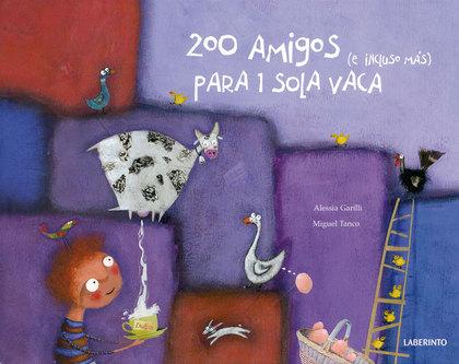 200 AMIGOS (E INCLUSO MÁS) PARA 1 SOLA VACA