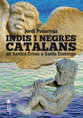 INDIS I NEGRES CATALANS : DE SANTES CREUS A SANTO DOMINGO
