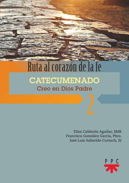 CATECUMENADO 2 CREO EN DIOS PADRE