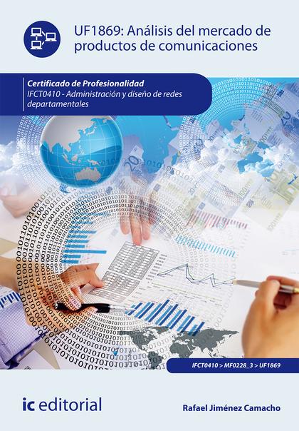 Análisis del mercado de productos de comunicaciones. IFCT0410