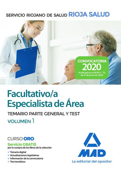 FACULTATIVO ESPECIALISTA DE ÁREA DEL SERVICIO RIOJANO DE SALUD. TEMARIO PARTE GE.