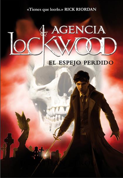 EL ESPEJO PERDIDO (AGENCIA LOCKWOOD 2).