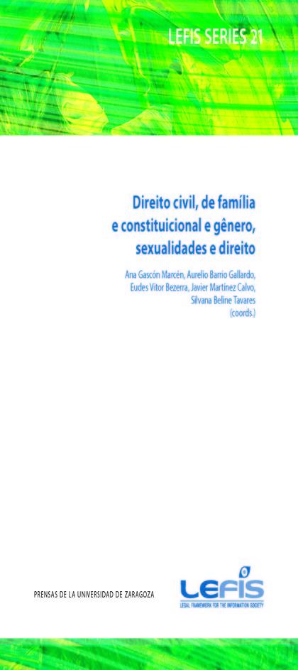 DIREITO CIVIL, DE FAMÍLIA  E CONSTITUICIONAL E GÊNERO, SEXUALIDADES E DIREITO.