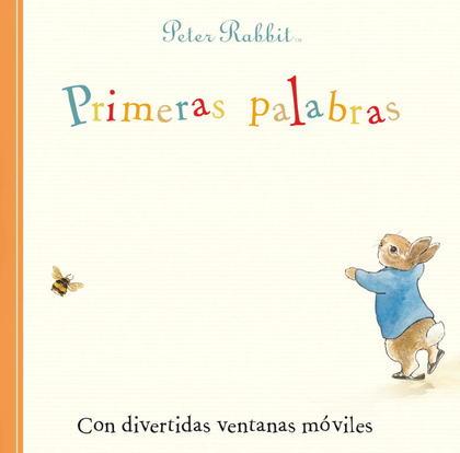 PRIMERAS PALABRAS (PERICO EL CONEJO). CON DIVERTIDAS VENTANAS MÓVILES