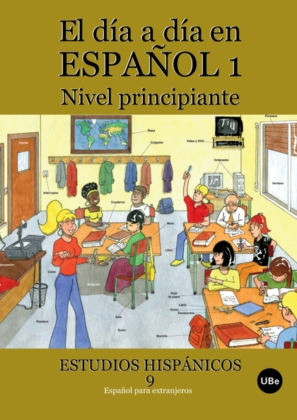 DIA A DIA EN ESPAÑOL 1, EL. ESTUDIOS HISPANICOS