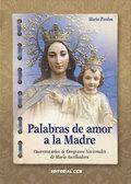 PALABRAS DE AMOR A LA MADRE                                                     CUARENTA AÑOS D
