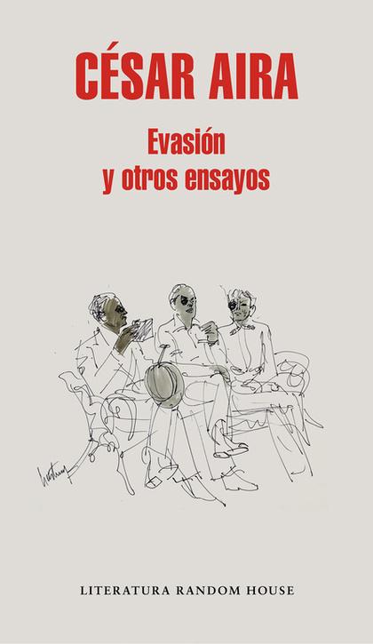 EVASIÓN Y OTROS ENSAYOS.
