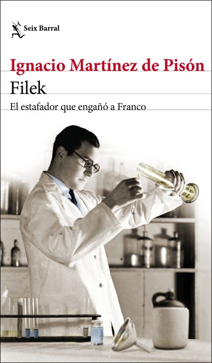 FILEK. EL ESTAFADOR QUE ENGAÑÓ