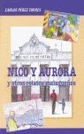 NINO Y AURORA, Y OTROS RELATOS MALAGUEÑOS.