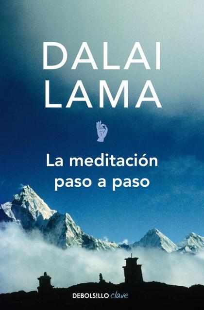 LA MEDITACIÓN PASO A PASO: LA RECONCILIACIÓN CON EL ESPÍRITU