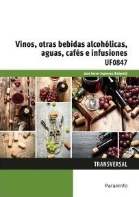 VINOS, OTRAS BEBIDAS ALCOHÓLICAS, AGUAS, CAFÉS E INFUSIONES.