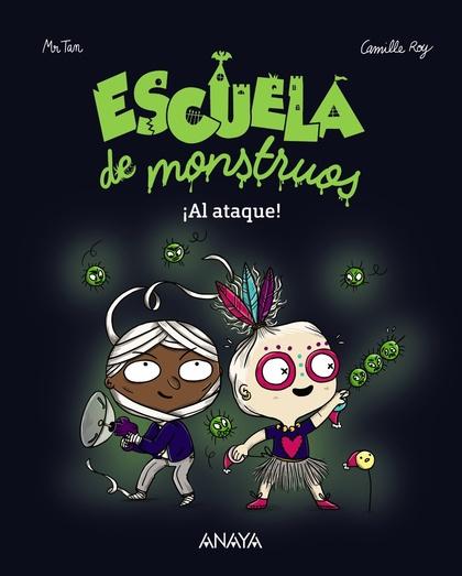 ESCUELA DE MONSTRUOS. ¡AL ATAQUE!.