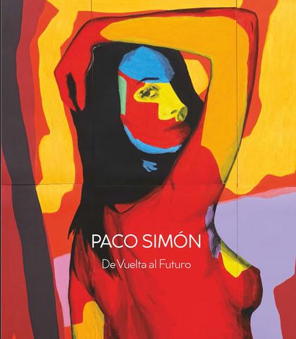 PACO SIMON. DE VUELTA AL FUTURO