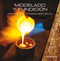 MODELADO Y FUNDICION (AULA DE JOYERIA). MICROFUSION Y PROCESOS ALTERNATIVOS