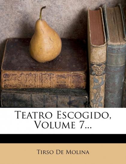 TEATRO ESCOGIDO, VOLUME 7...