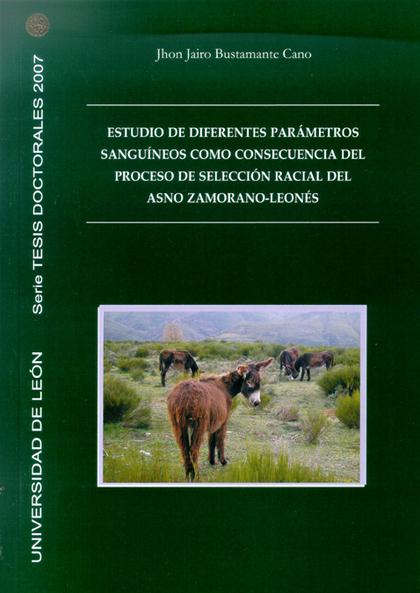 ESTUDIO DE DIFERENTES PARÁMETROS SANGUÍNEOS COMO CONSECUENCIA DEL PROCESO DE SELECCIÓN RACIAL D
