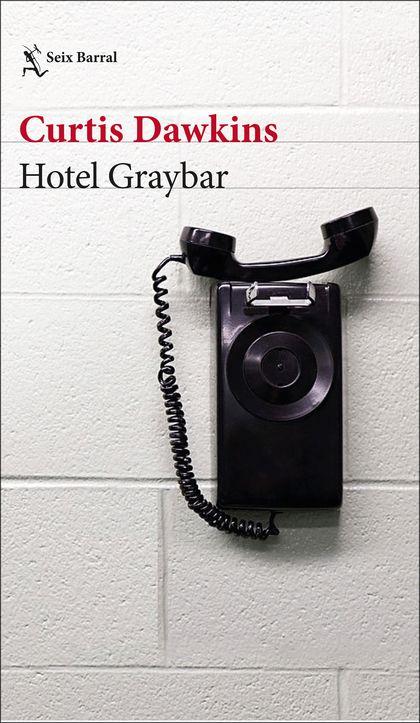 HOTEL GRAYBAR.