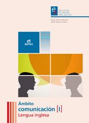 ÁMBITO COMUNICACIÓN I LENGUA INGLESA. EDUCACIÓN SECUNDARIA PARA ADULTOS.