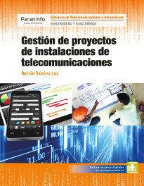 GESTIÓN DE PROYECTOS DE INSTALACIONES DE TELECOMUNICACIONES.