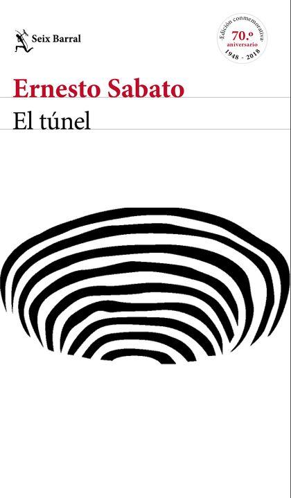 EL TÚNEL - EDICIÓN CONMEMORATIVA.