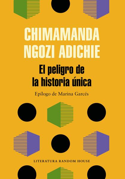 PELIGRO DE LA HISTORIA ÚNICA, EL