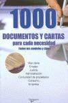 1000 DOCUMENTOS Y CARTAS PARA CADA NECESIDAD: TODOS LOS MODELOS Y TIPOS