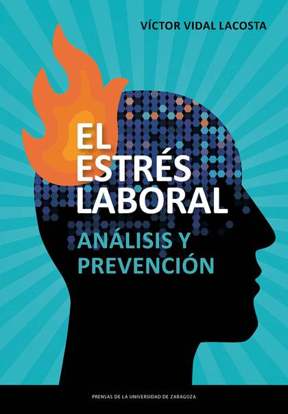 EL ESTRÉS LABORAL. ANÁLISIS Y PREVENCIÓN