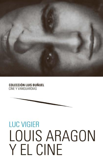 LOUIS ARAGON  Y EL CINE.