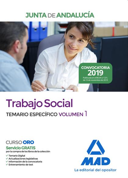 TRABAJO SOCIAL DE LA JUNTA DE ANDALUCÍA. TEMARIO ESPECÍFICO VOLUMEN 1.
