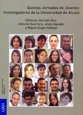 QUINTAS JORNADAS DE JÓVENES INVESTIGADORES DE LA UNIVERSIDAD DE ALCALÁ.CIENCIAS