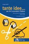 TANDE IDEE... PER (FAR) APPRENDERE L´ITALIANO  (A1-B1)