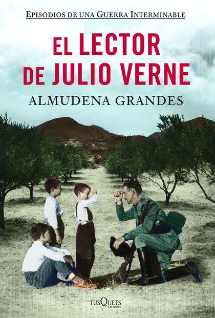 EL LECTOR DE JULIO VERNE : LA GUERRILLA DEL CENCERRO Y EL TRIENIO DEL TERROR. JAÉN, SIERRA SUR,