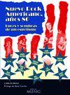 NUEVO ROCK AMERICANO AÑOS 80 : LUCES Y SOMBRAS DE UN ESPEJISMO