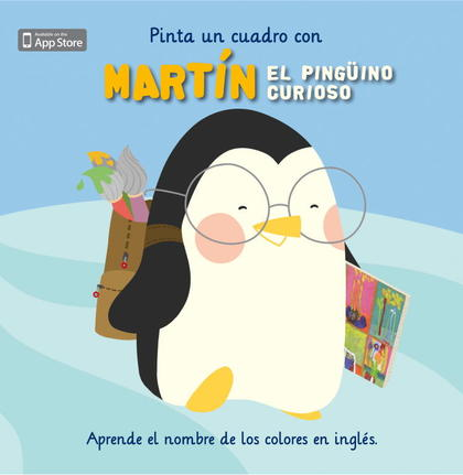 PINTA UN CUADRO CON MARTÍN EL PINGÜINO CURIOSO.