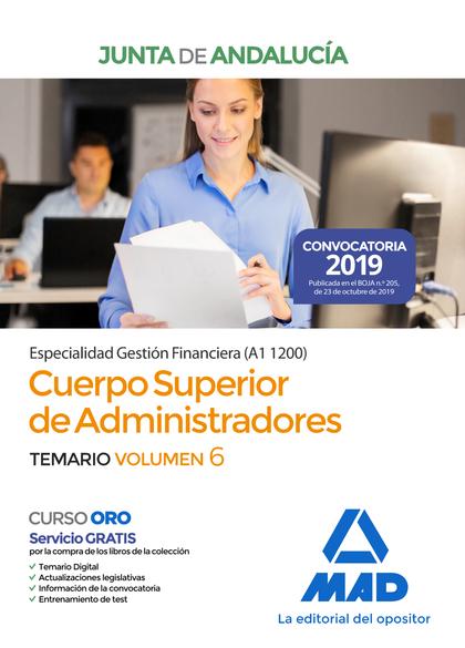 CUERPO SUPERIOR DE ADMINISTRADORES [ESPECIALIDAD GESTIÓN FINANCIERA (A1 1200)] D. TEMARIO VOLUM