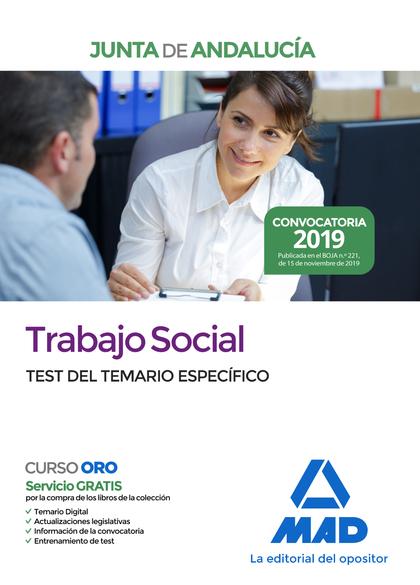 TRABAJO SOCIAL  DE LA JUNTA DE ANDALUCÍA. TEST DEL TEMARIO ESPECÍFICO.